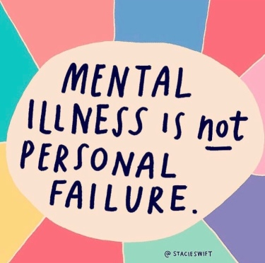 Mental illness is not a personal failure (art: @stacieswift; shared by @prettysmartteens)